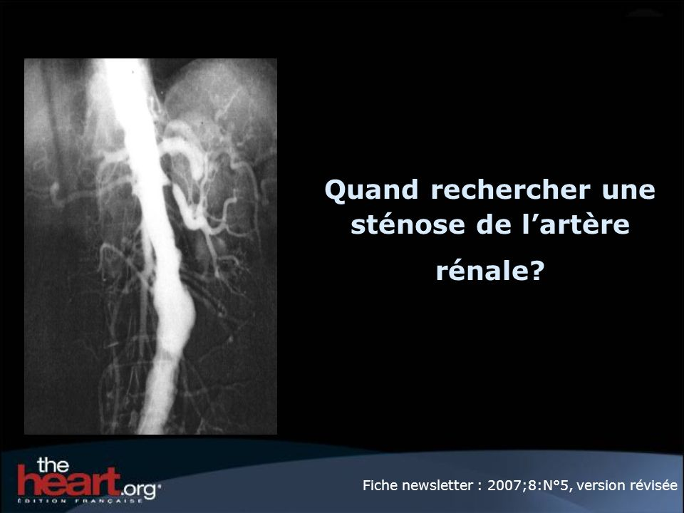 Quand rechercher une sténose de l'artère rénale