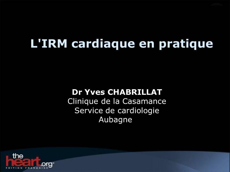 L IRM cardiaque en pratique