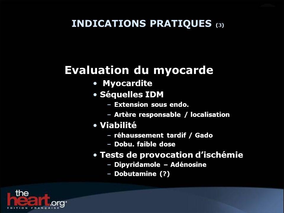 INDICATIONS PRATIQUES (3)