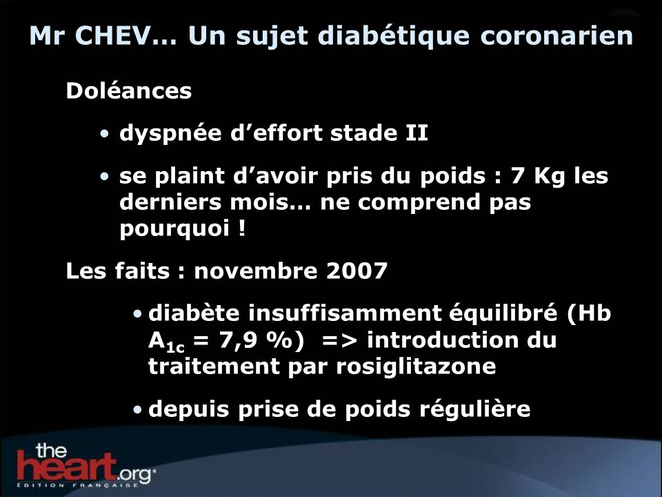 Mr CHEV… Un sujet diabétique coronarien