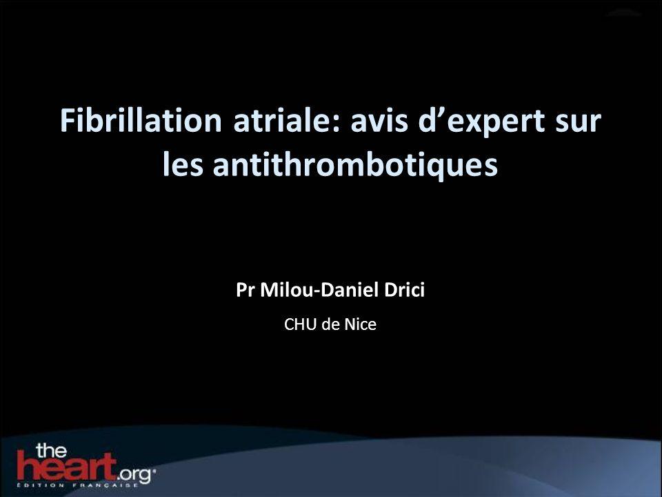 Fibrillation atriale: avis d'expert sur les antithrombotiques