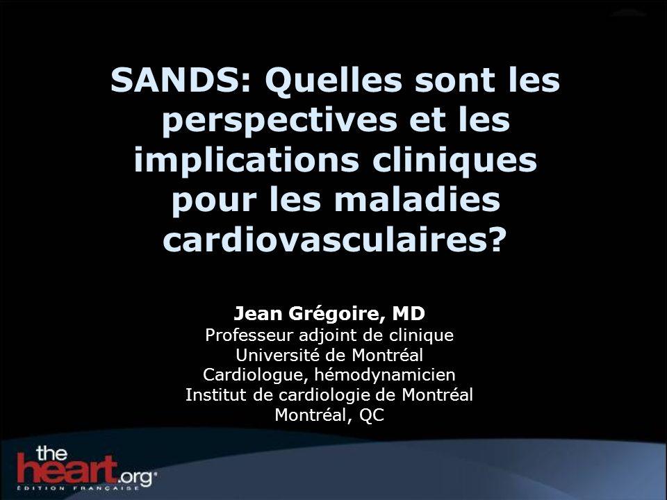 SANDS: Quelles sont les perspectives et les implications cliniques pour les maladies cardiovasculaires