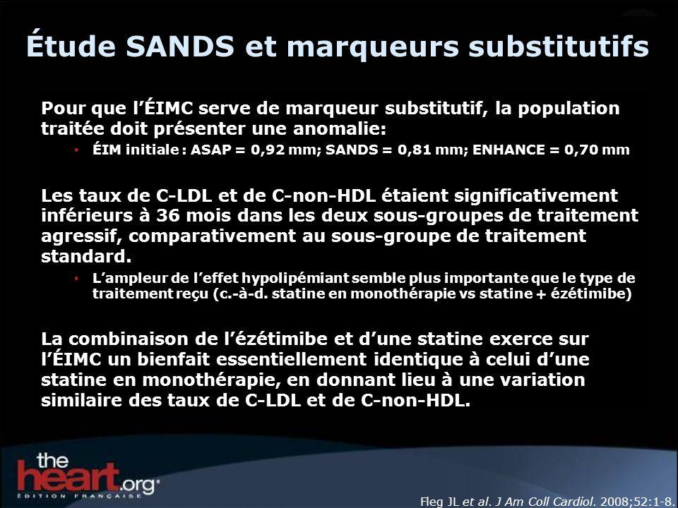 Étude SANDS et marqueurs substitutifs