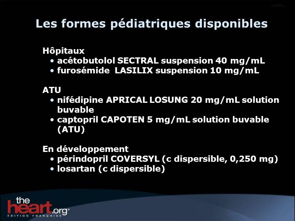 Les formes pédiatriques disponibles