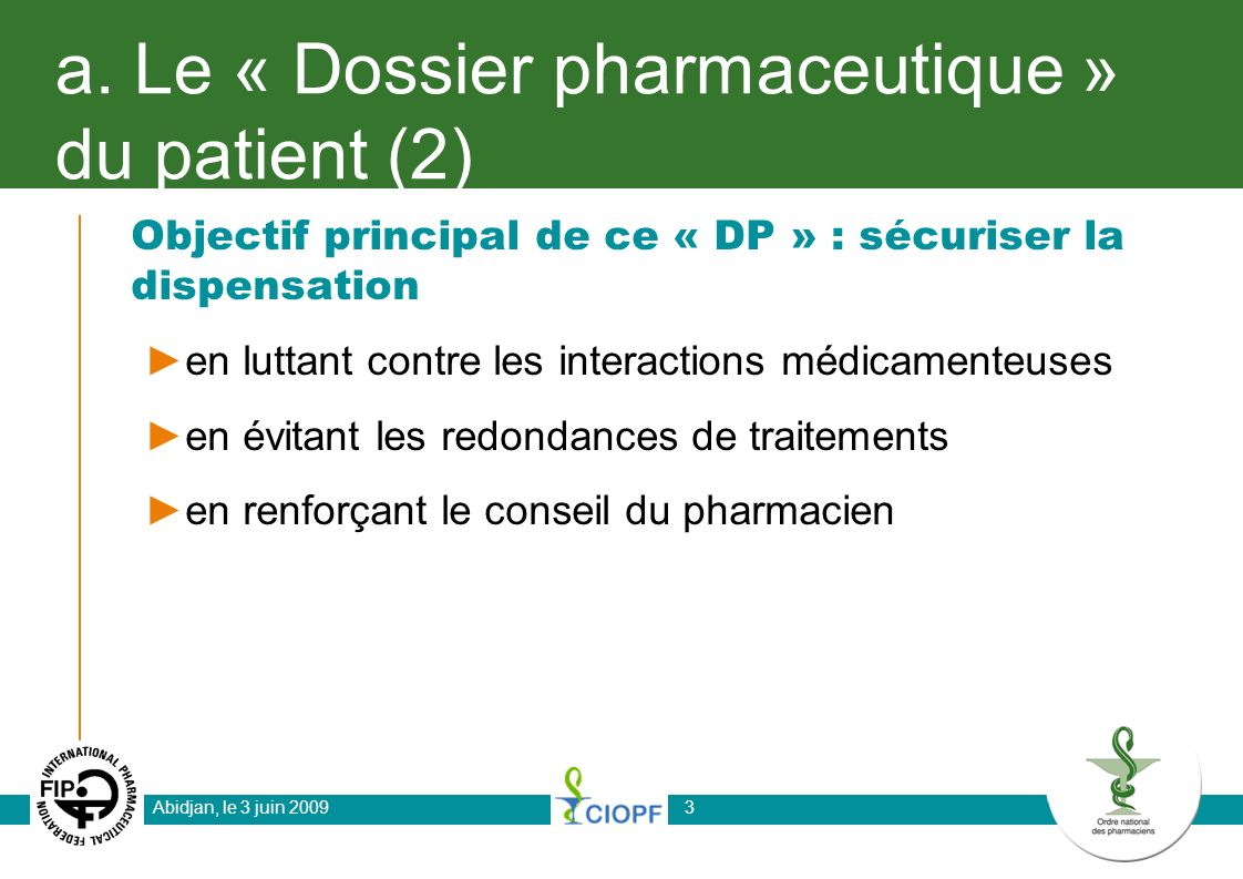 a. Le « Dossier pharmaceutique » du patient (2)