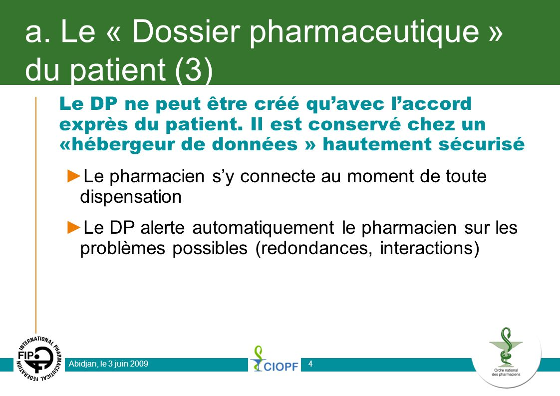 a. Le « Dossier pharmaceutique » du patient (3)