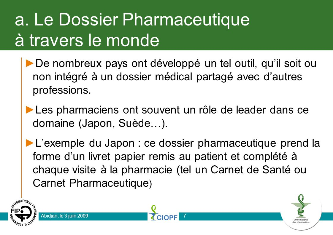 a. Le Dossier Pharmaceutique à travers le monde