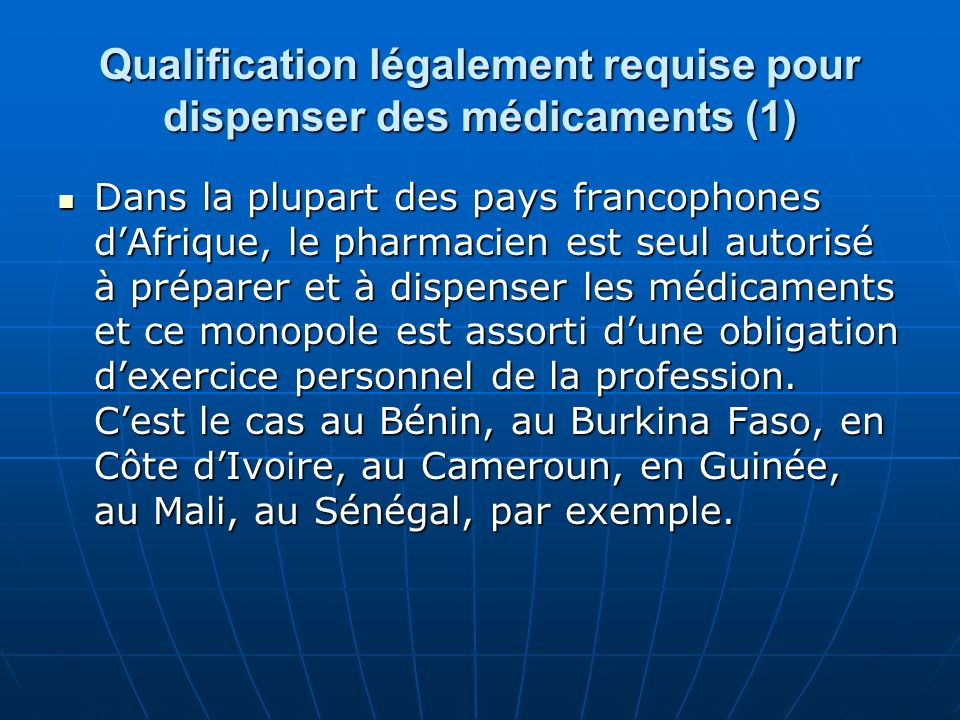Qualification légalement requise pour dispenser des médicaments (1)