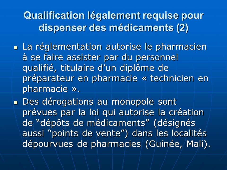 Qualification légalement requise pour dispenser des médicaments (2)