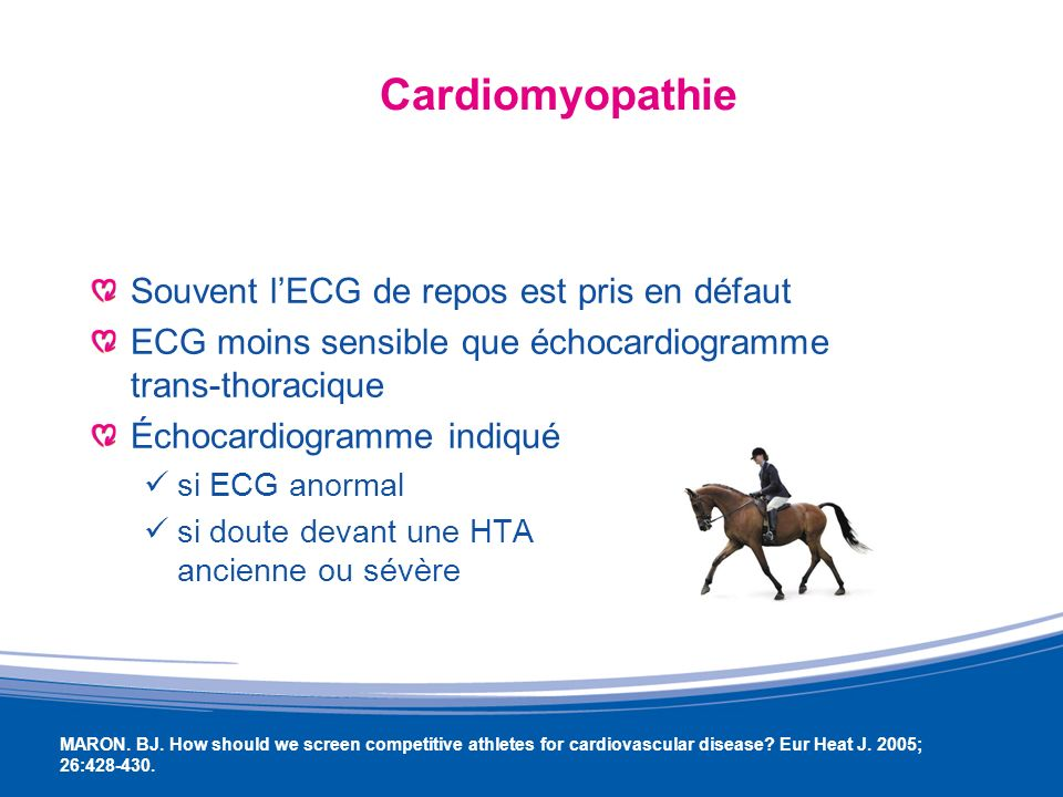 Cardiomyopathie Souvent l'ECG de repos est pris en défaut