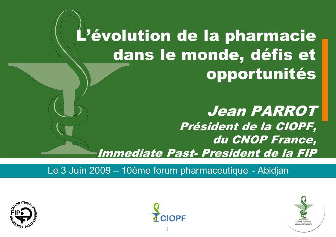 Le 3 Juin 2009 – 10ème forum pharmaceutique - Abidjan