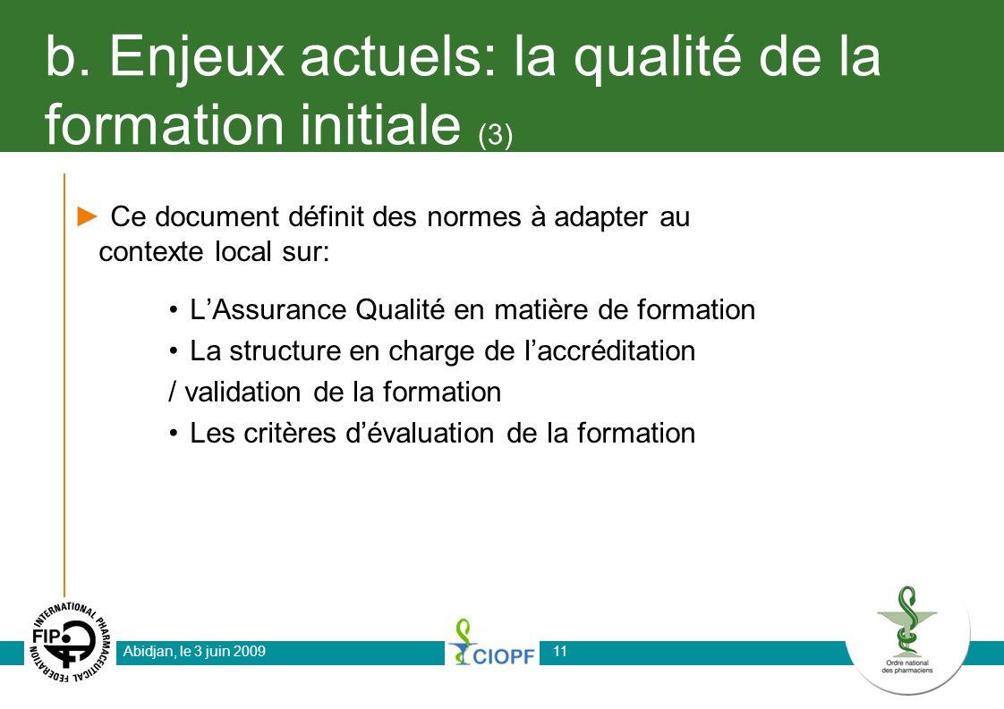 b. Enjeux actuels: la qualité de la formation initiale (3)
