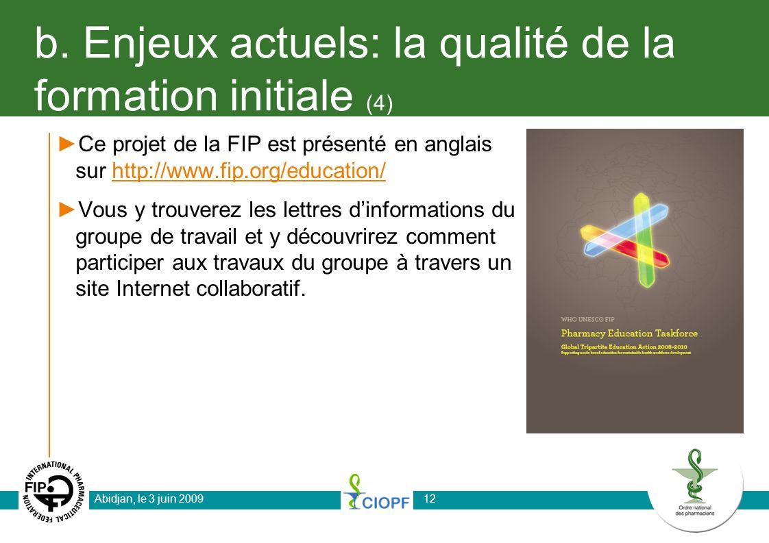 b. Enjeux actuels: la qualité de la formation initiale (4)