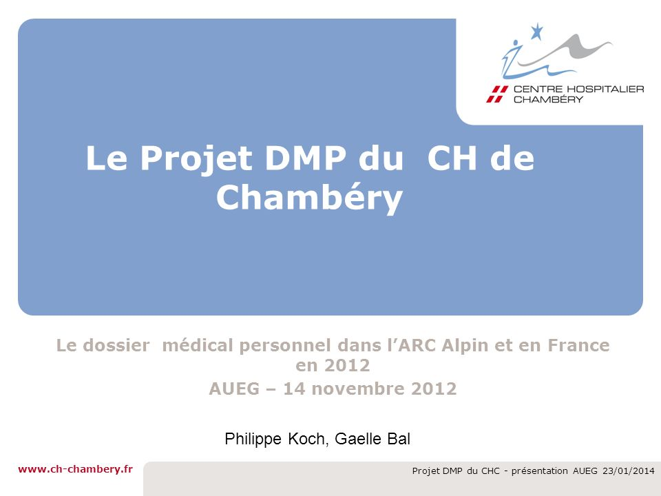 Le Projet DMP du CH de Chambéry