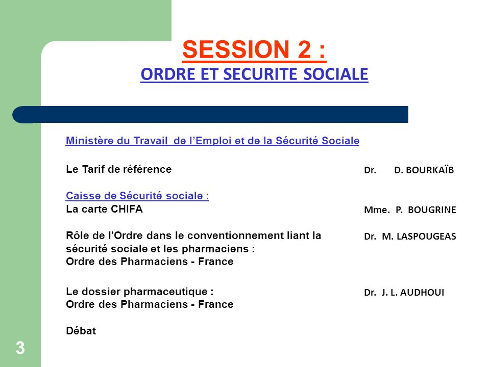 SESSION 2 : ORDRE ET SECURITE SOCIALE
