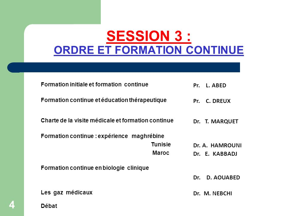 SESSION 3 : ORDRE ET FORMATION CONTINUE