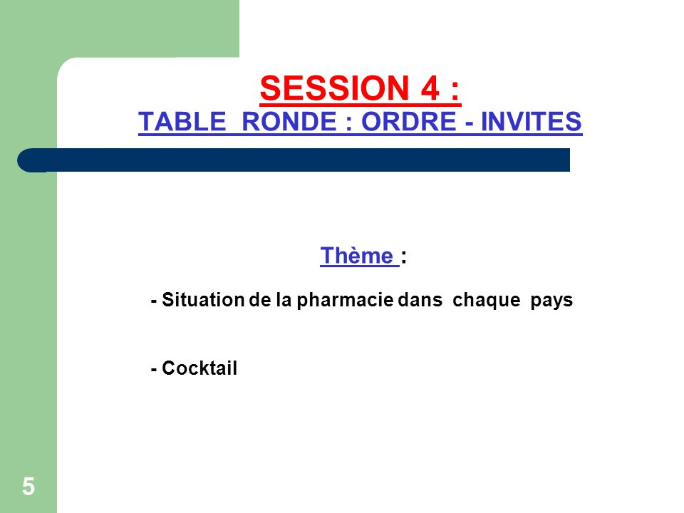 SESSION 4 : TABLE RONDE : ORDRE - INVITES