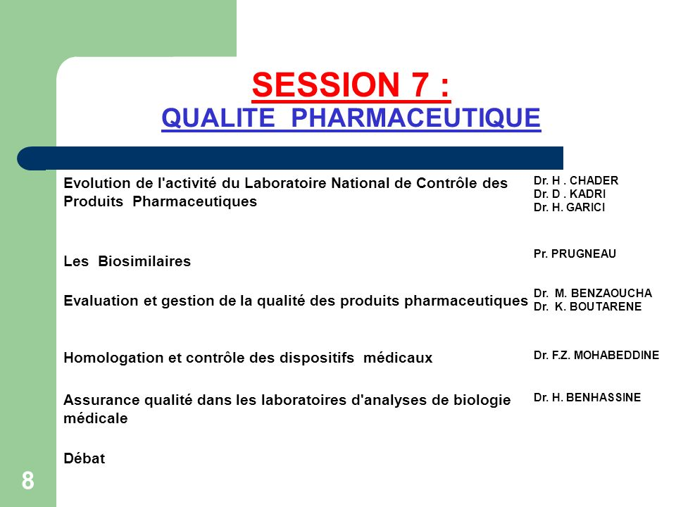 SESSION 7 : QUALITE PHARMACEUTIQUE