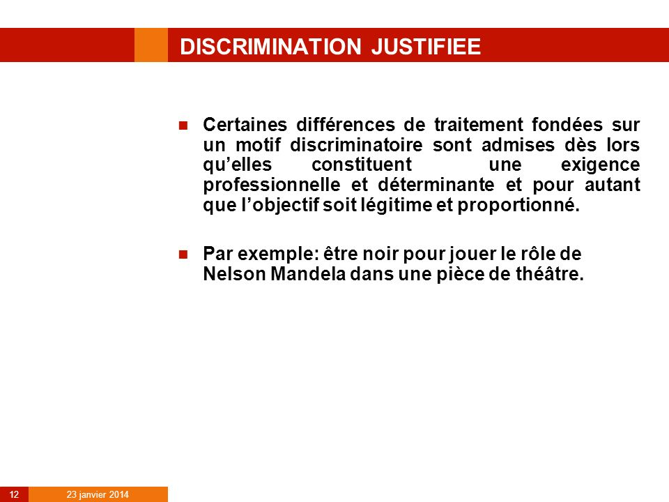 DISCRIMINATION JUSTIFIEE