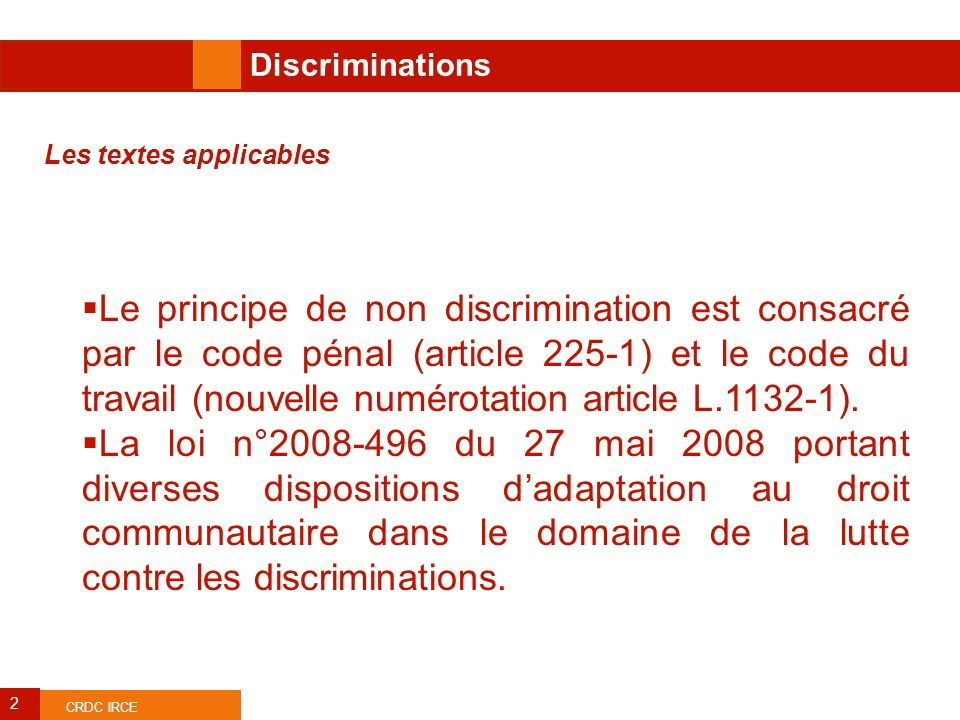 Discriminations Les textes applicables.