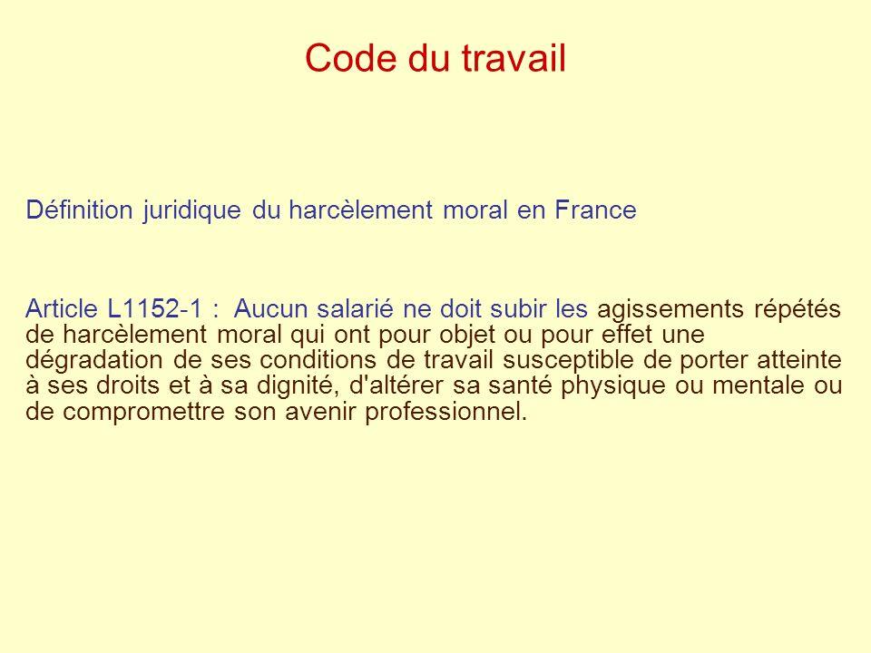 Code du travail Définition juridique du harcèlement moral en France