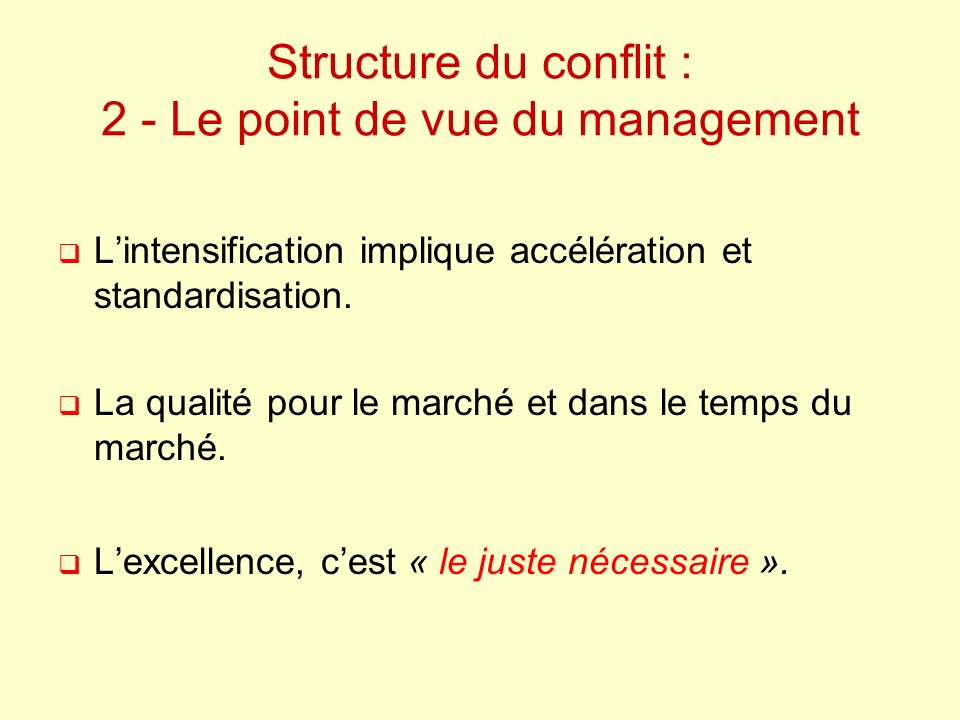 Structure du conflit : 2 - Le point de vue du management