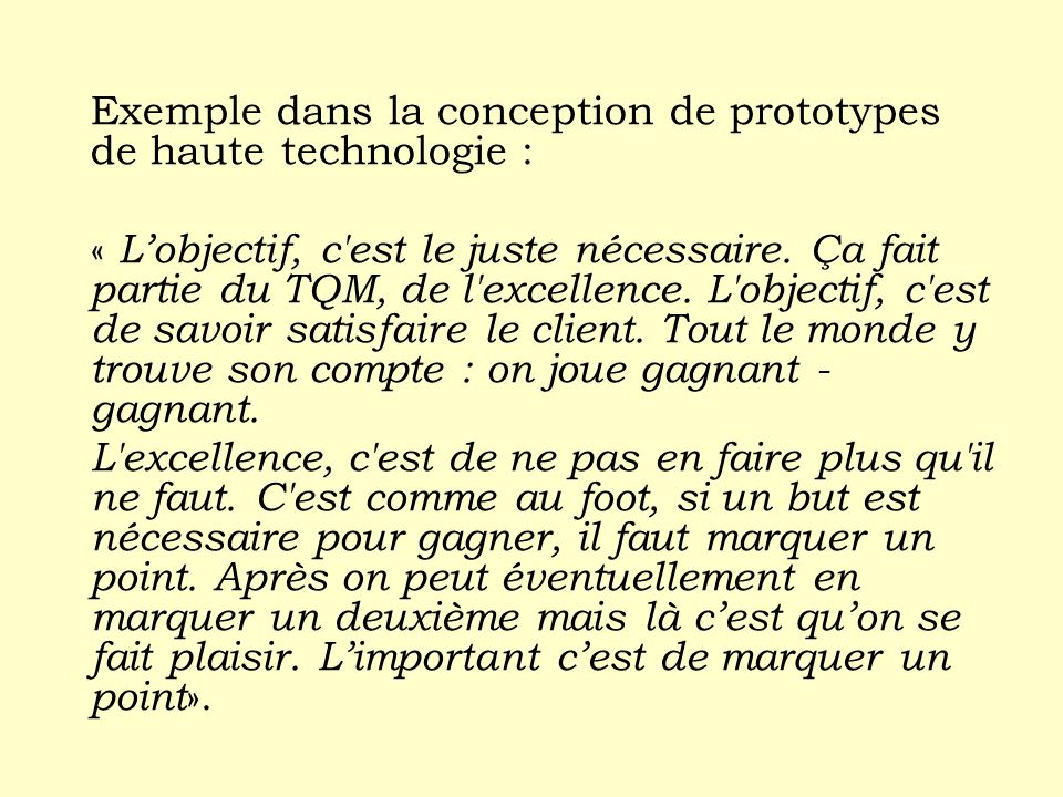 Exemple dans la conception de prototypes de haute technologie :