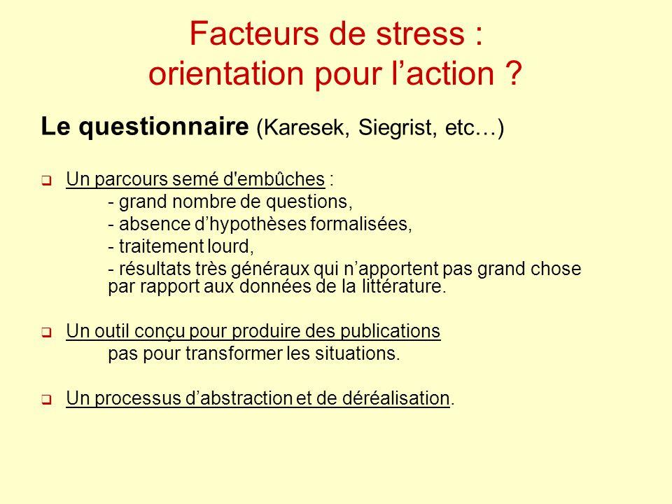 Facteurs de stress : orientation pour l'action