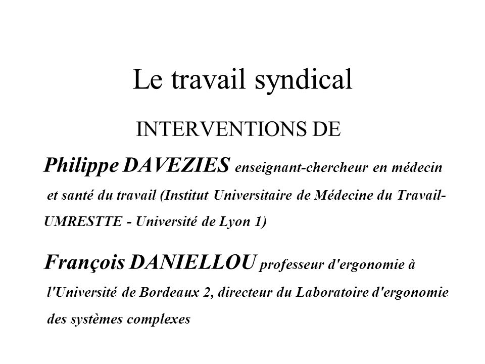 Le travail syndical INTERVENTIONS DE