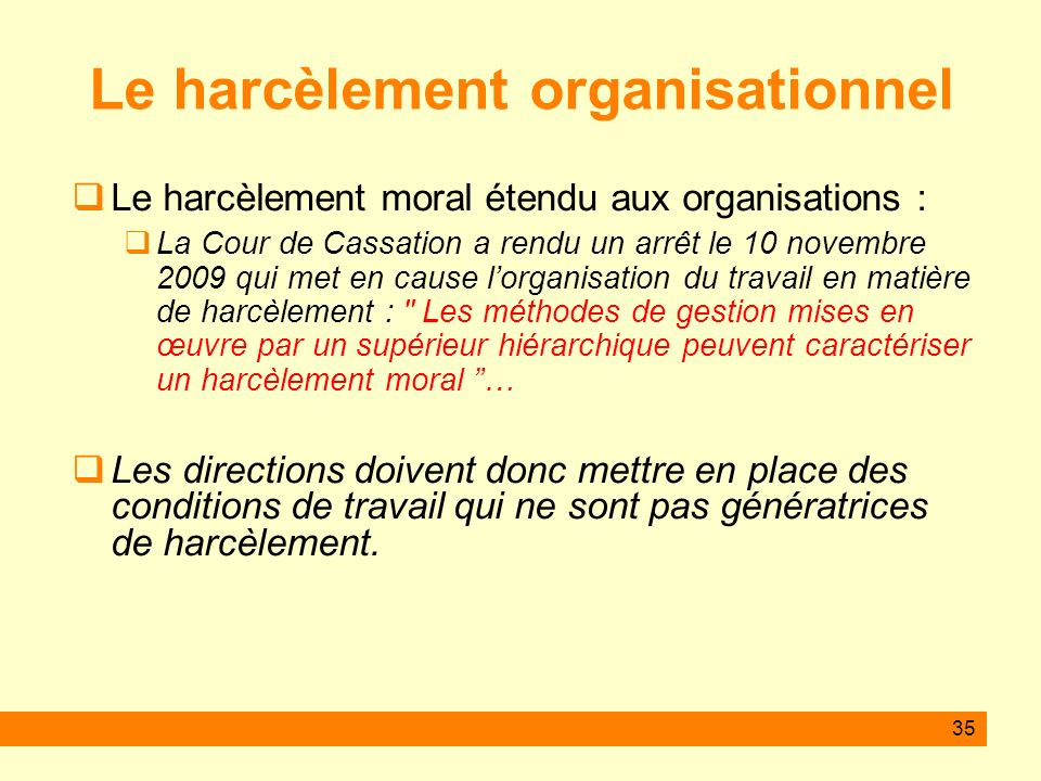 Le harcèlement organisationnel