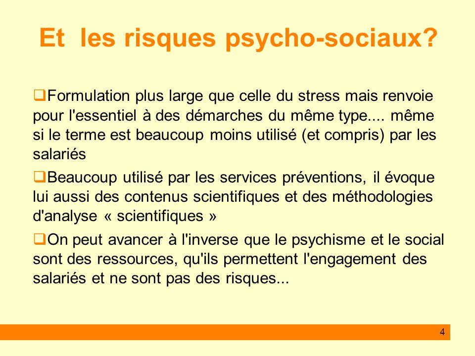 Et les risques psycho-sociaux