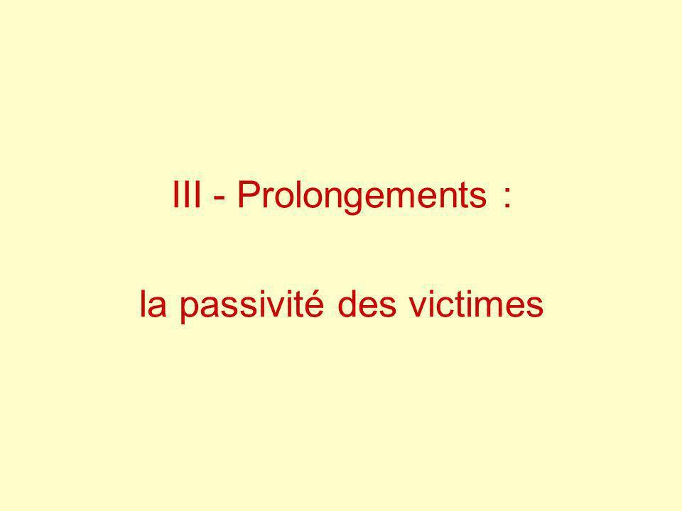 la passivité des victimes