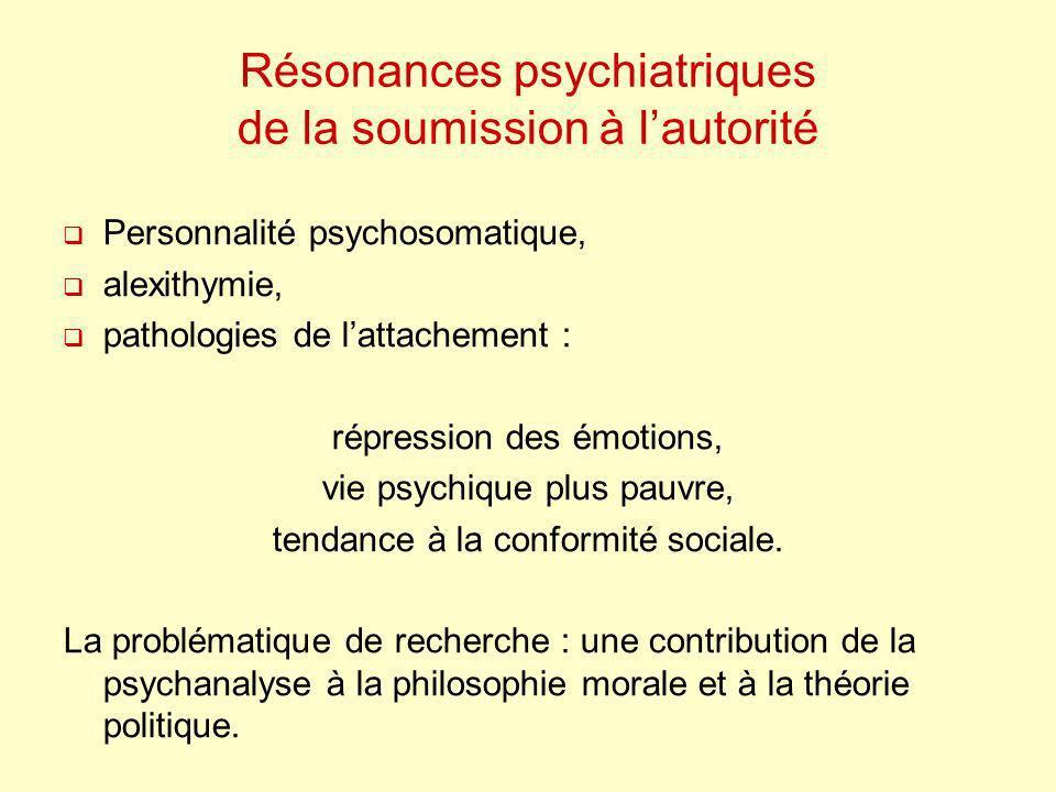 Résonances psychiatriques de la soumission à l'autorité