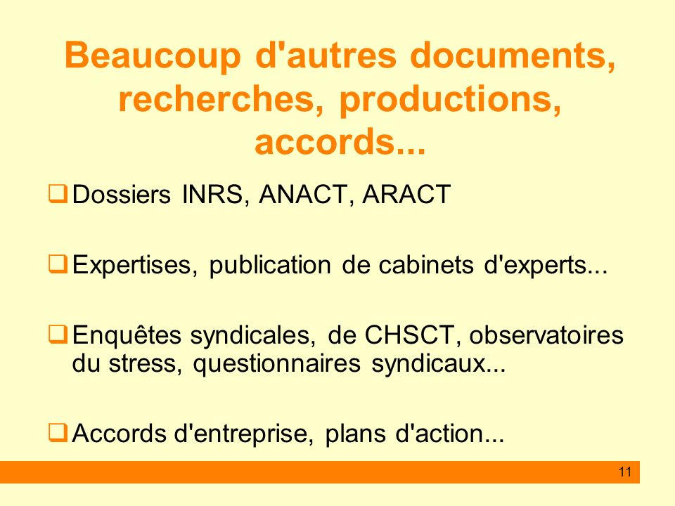 Beaucoup d autres documents, recherches, productions, accords...