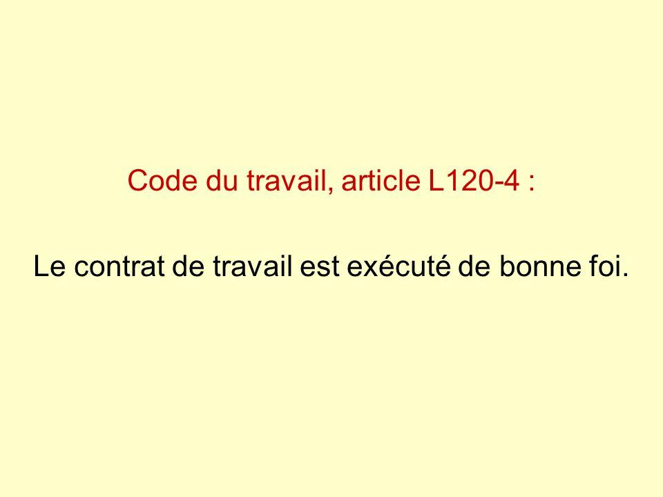 Code du travail, article L120-4 :