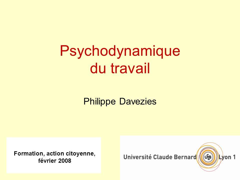 Psychodynamique du travail Philippe Davezies