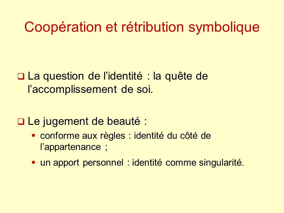 Coopération et rétribution symbolique