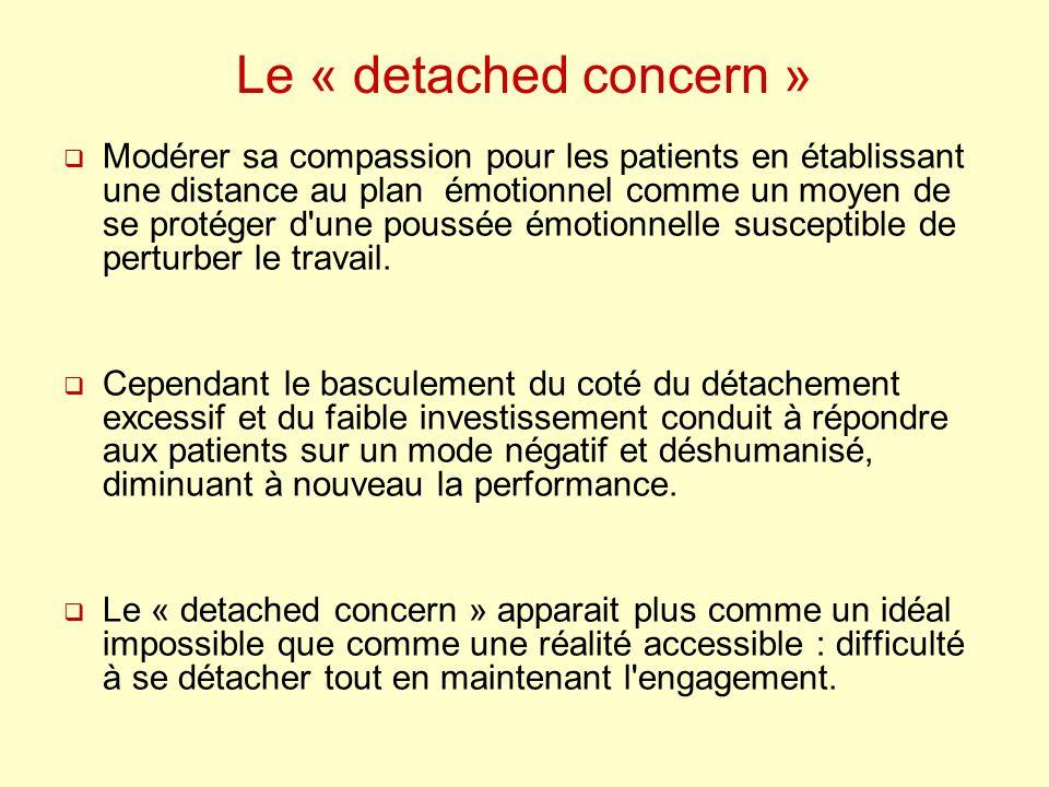 Le « detached concern »