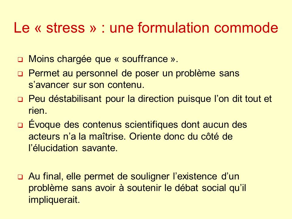 Le « stress » : une formulation commode