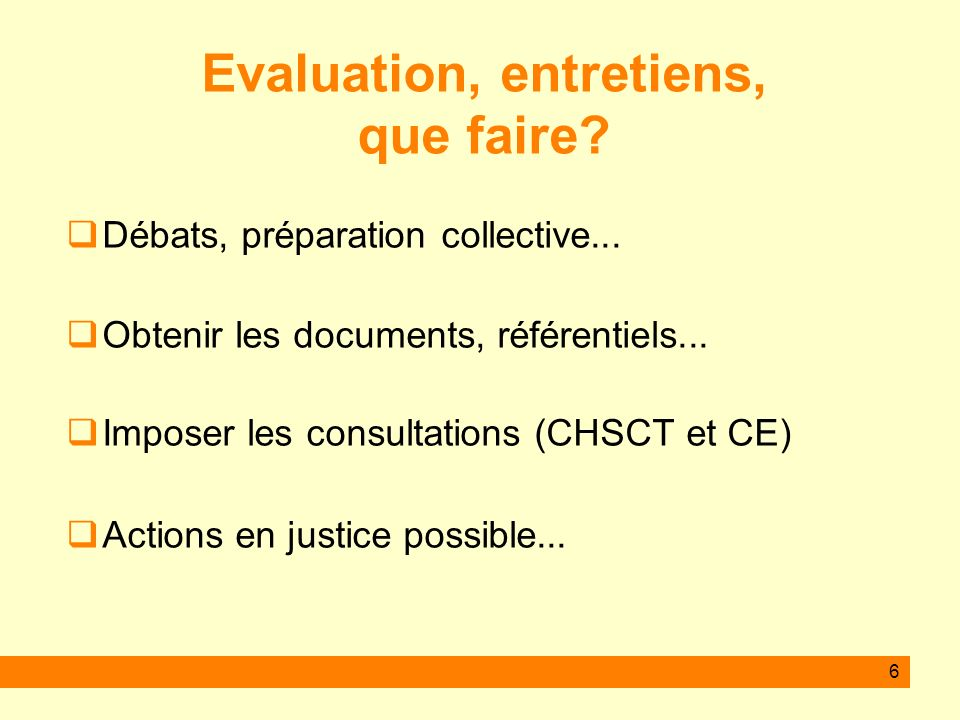 Evaluation, entretiens, que faire