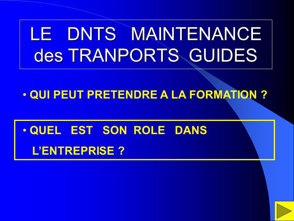 LE DNTS MAINTENANCE des TRANPORTS GUIDES