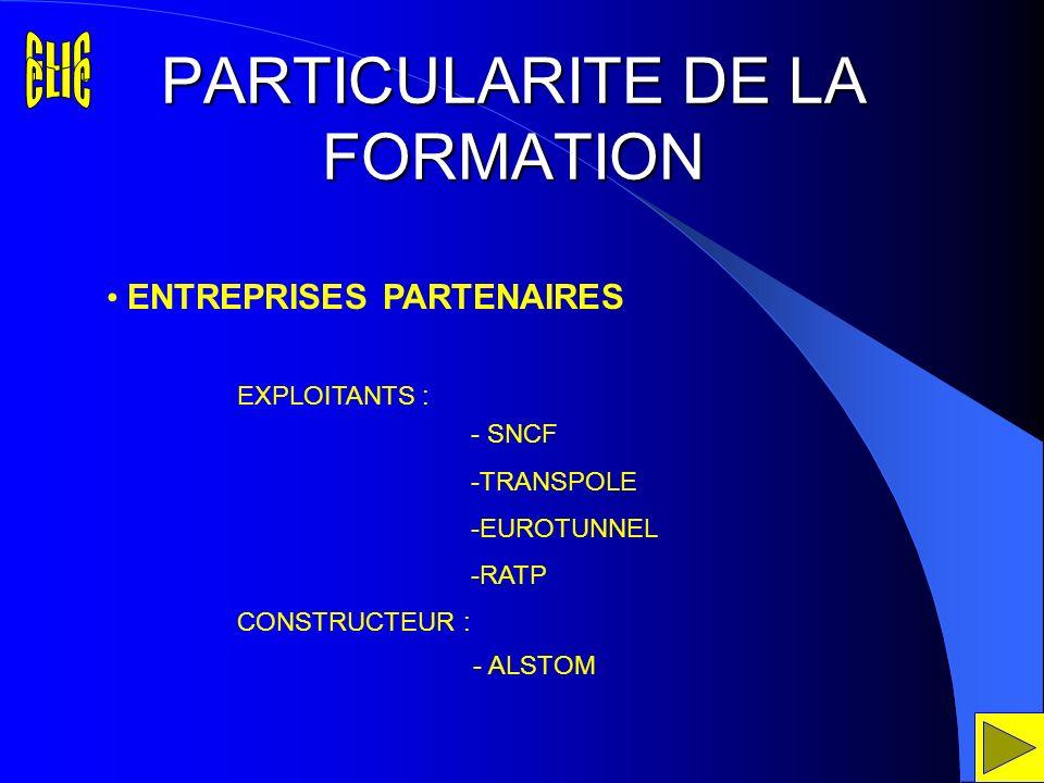 PARTICULARITE DE LA FORMATION