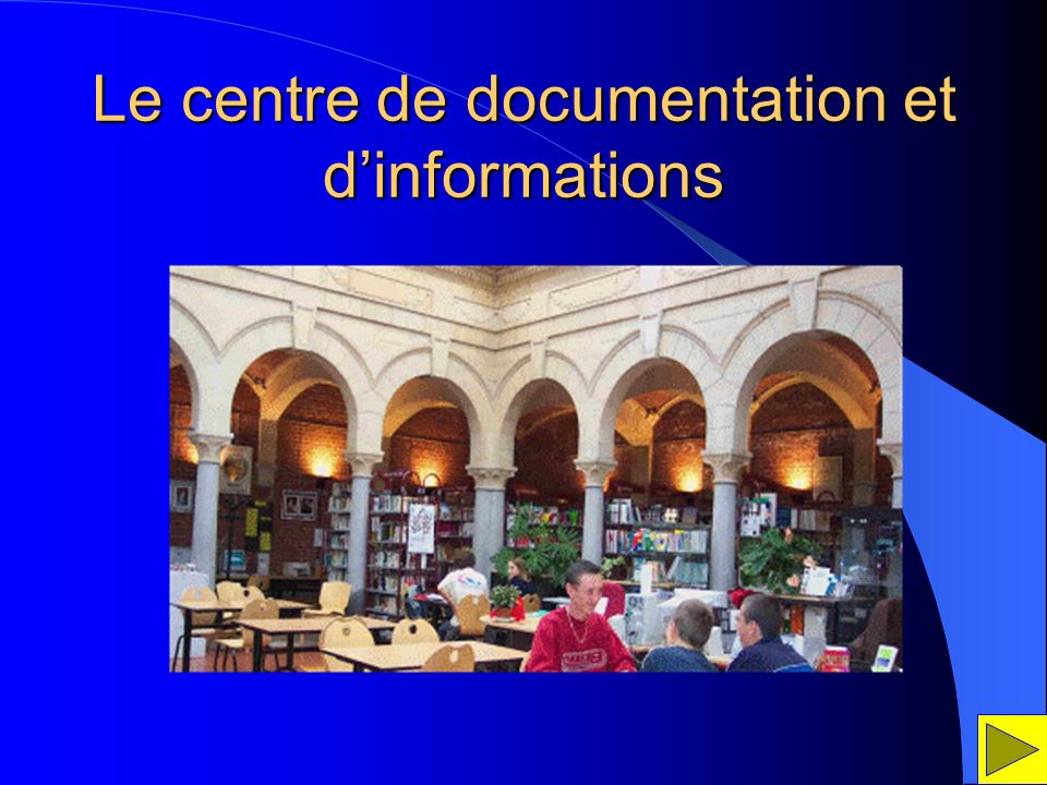 Le centre de documentation et d'informations