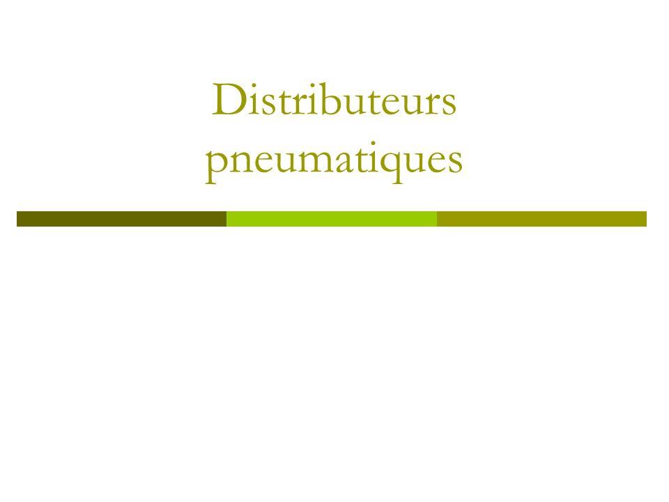 Distributeurs pneumatiques