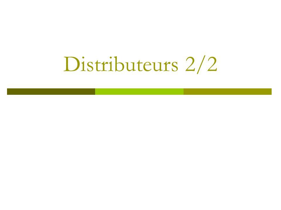 Distributeurs 2/2