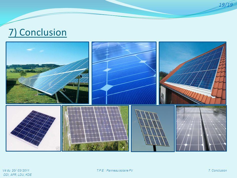 V4 du 20/ 03/ 2011 T.P.E : Panneau solaire PV 7. Conclusion