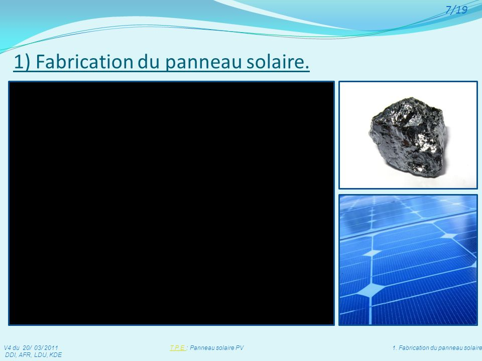 1) Fabrication du panneau solaire.