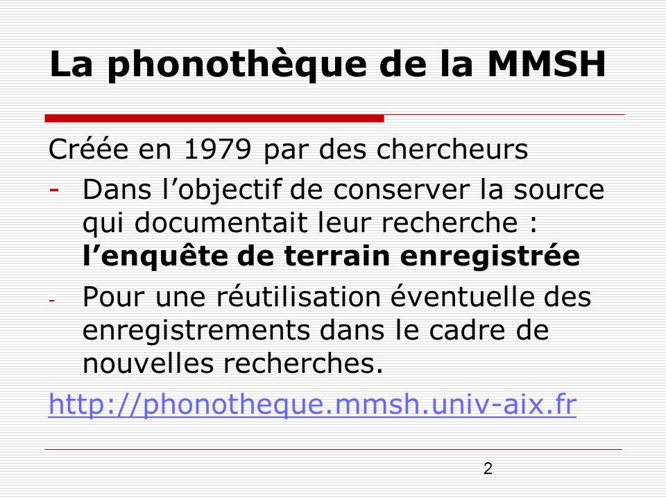 La phonothèque de la MMSH