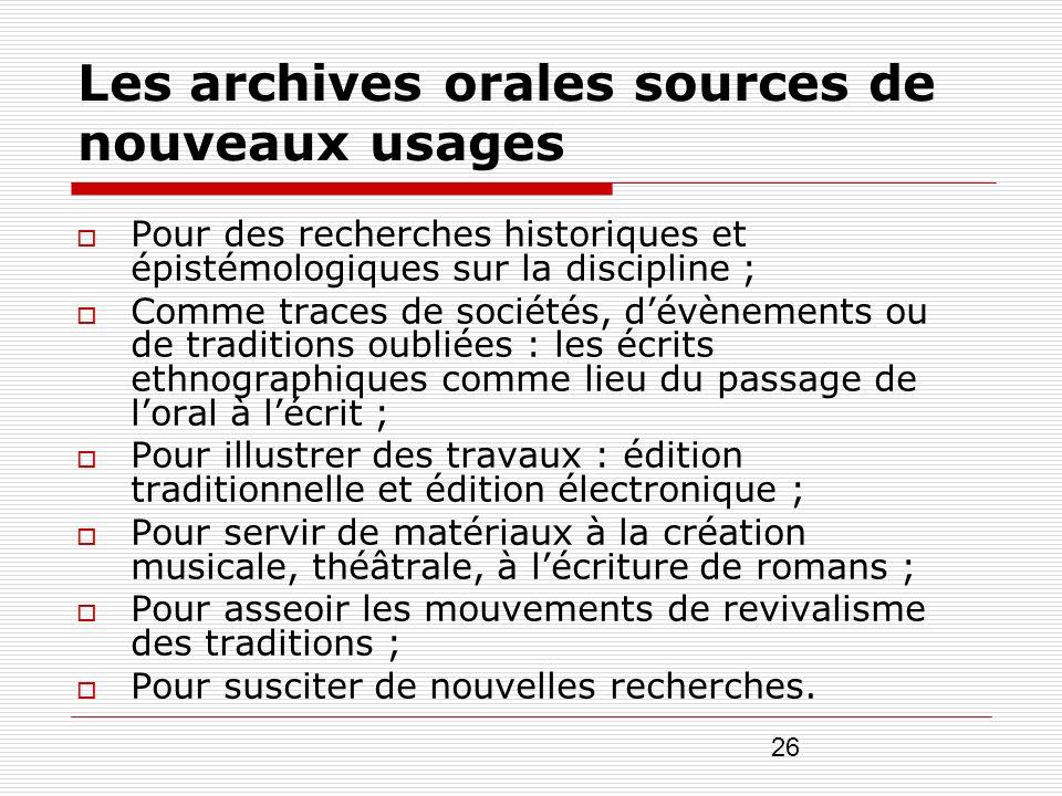 Les archives orales sources de nouveaux usages