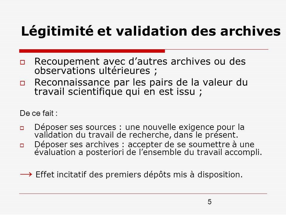 Légitimité et validation des archives